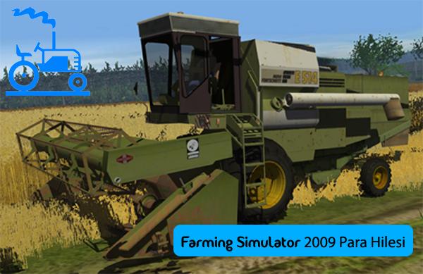 Farming Simulator 2009 Para Hilesi