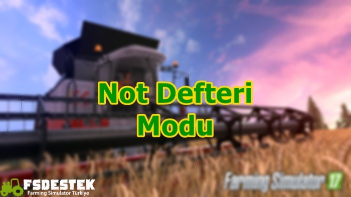 Photo of FS17 Not Defteri Modu