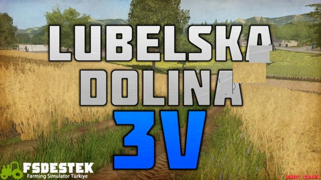 Photo of FS17 – Lubelska Dolina Harita Yaması V3